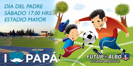 Día del Padre en Futuro Albo Escuelas Deportivas