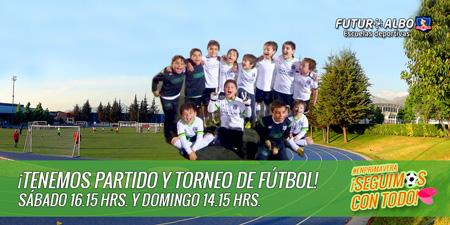 Un nuevo fin de semana, partido y torneo de fútbol infantil en #Futuroalbo